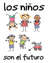 Los Niños son el Futuro poster infantil
