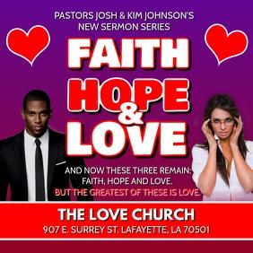 LOVE HOPE FAITH CHURCH FLYER
