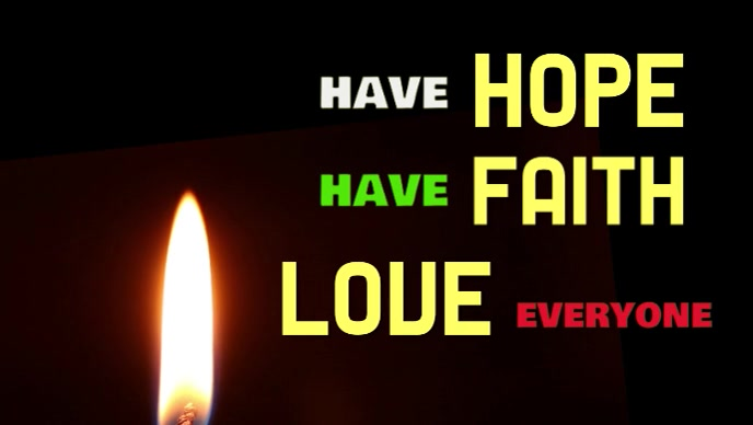 LOVE Hope Faith poster video flyer with candle