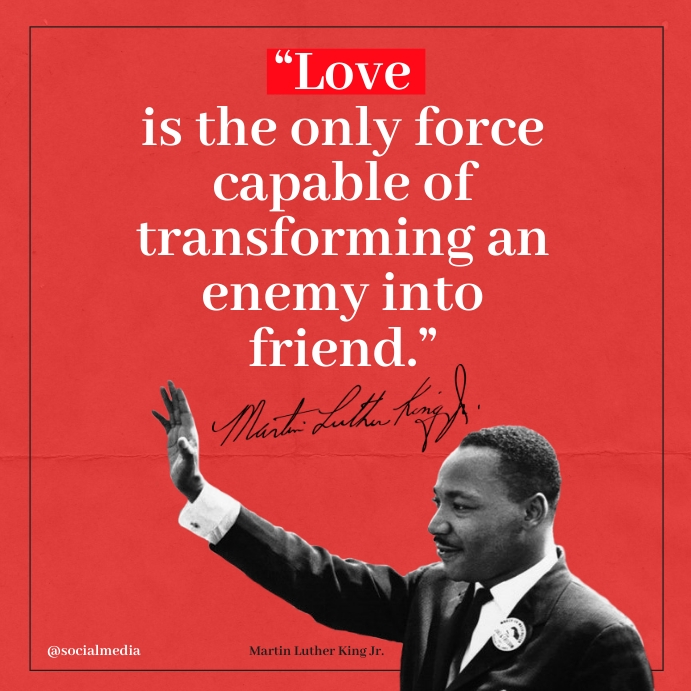 Love is... Martin Luther King Jr Quotes Instagram Plasing template