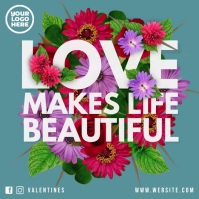 Love makes life beautiful flower square video Kvadrat (1:1) template