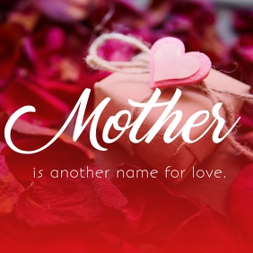 Love Name is Mother's day template Square (1:1)
