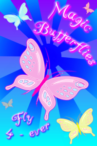 love of magic butterflies - poster template for decor or birthday party