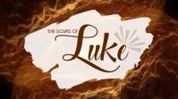 Luke sermon series Affichage numérique (16:9) template