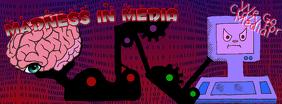 Madness In Media #4