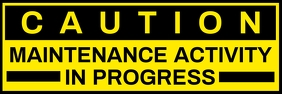 Maintenance Caution Sign Board Template Banner 2 x 6