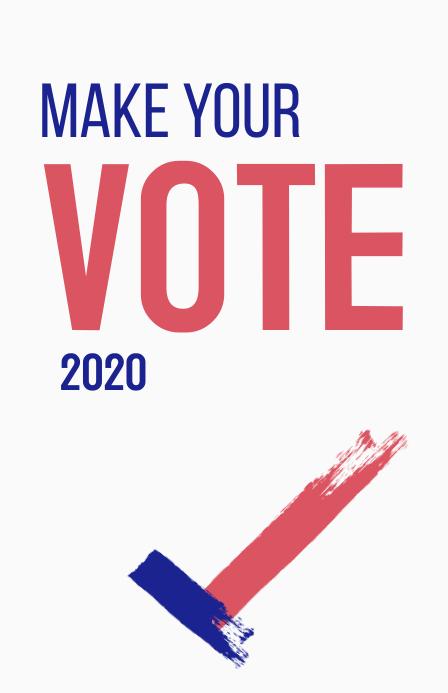 Make Your Vote 2020 campaign poster 小报 template