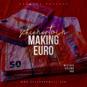 Making EURO Money The Mixtape CD Cover