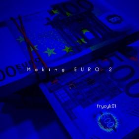 Making EURO The Mixtape CD Cover