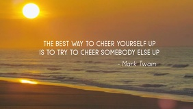 Mark Twain Cheer Up Quote Facebook Video template