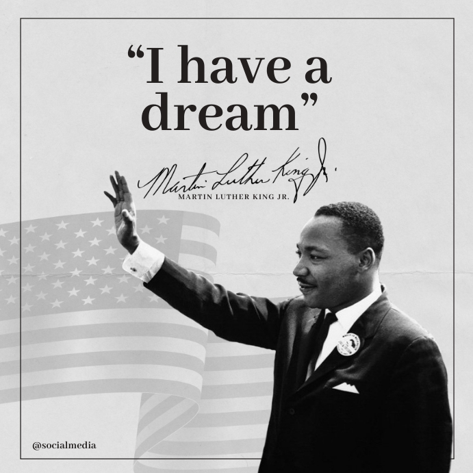 Martin Luther King Jr Quotes a dream Instagram Plasing template