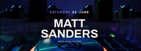 MATT SANDERS DJ Facebook Cover Video template