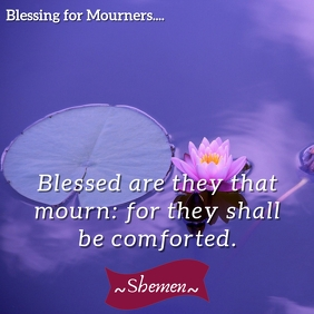 Matthew 5:4 - Blessing for those who Mourn Message Instagram template
