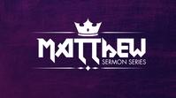 matthew sermon series Цифровой дисплей (16 : 9) template