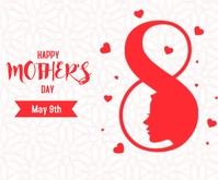 May 9th Happy Mother's day Persegi Panjang Sedang template