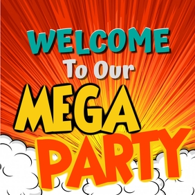Mega Party Welcome Image Instagram-bericht template
