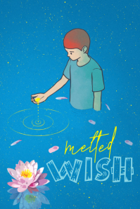 Melted Wish