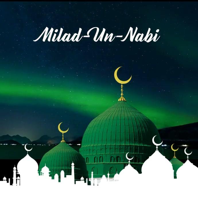 Milad-un-Nabi Mubarak Video Template Persegi (1:1)