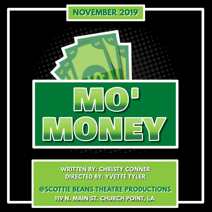 MO MONEY STAGE PLAY
