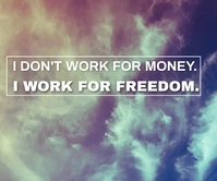 MONEY AND FREEDOM QUOTE TEMPLATE Persegi Panjang Besar