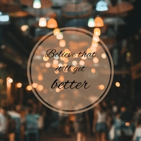 Motivational quote inspiration believe Square (1:1) template