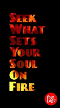 Motivational Quote Soul Fire Story