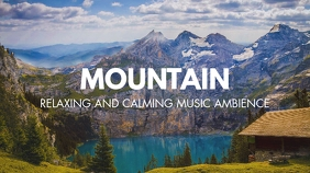 mountain relaxing music youtube thumbnail template