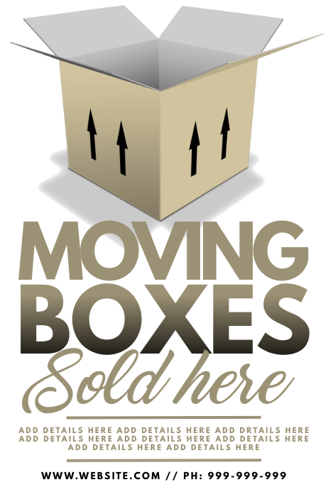 Moving Boxes Sold Here Poster template