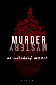 MURDER|MYSTERY at mischief manor Poster template