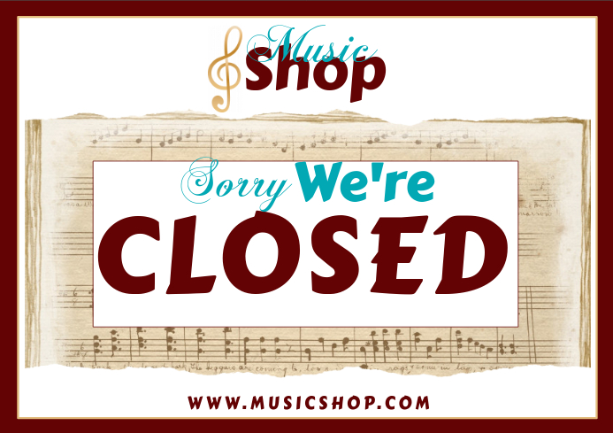 Music Shop Closing Sign Template