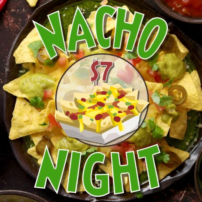 NACHO NIGHT DIGITAL VIDEO AD SOCIAL MEDIA