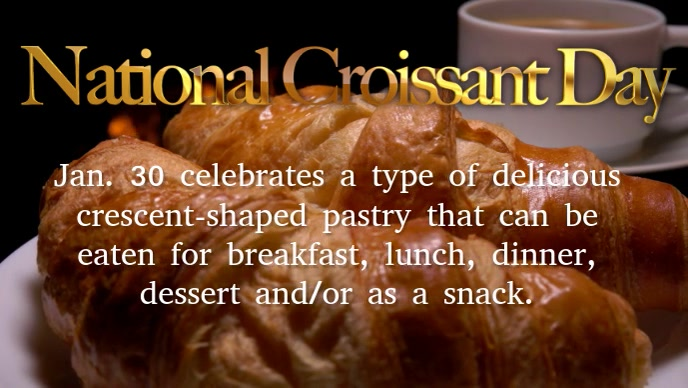 national croissant day video template