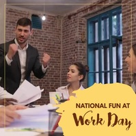 National Fun at Work Day Templates Square (1:1)