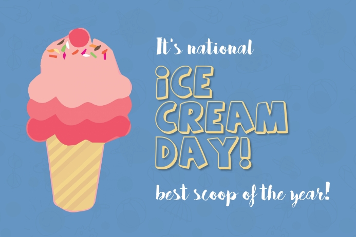 National Ice cream day Template | PosterMyWall