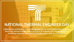 National Thermal Engineer Day Template Facebook-covervideo (16:9)