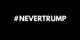 #NEVERTRUMP - Twitter Post