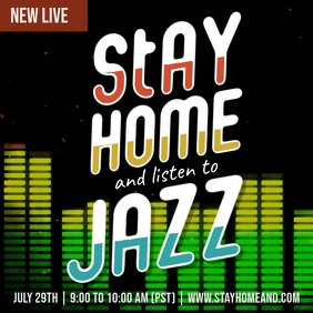 New Live Stay Home Listen to Jazz Music Post Square (1:1) template