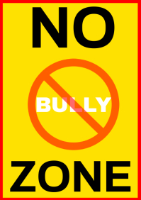 NO BULLY ZONE SIGN TEMPLATE A5