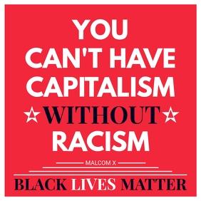 No Capitalism Black Lives Matter Social Media