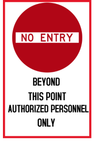 NO ENTRY Poster template