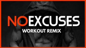 no excuses youtube workout remix youtube thum YouTube-miniature template