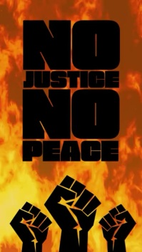 No justice no peace revolutionary video story Tampilan Digital (9:16) template