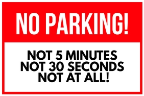 No Parking Here Funny Sign Poster Template