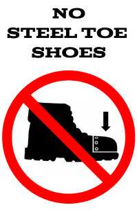 no steel toe shoes, steel cap boots sign