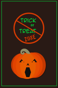 No Trick or Treat Zone Poster
