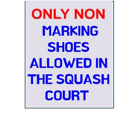 NON MARKING SHOES IN SQUASH COURT BOARD SIGN 中型广告 template