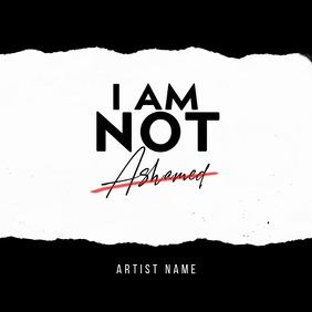 NOT ASHAMED album cover video template Albumcover