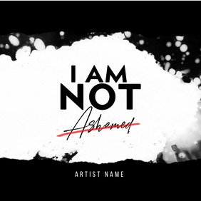 NOT ASHAMED album cover art template