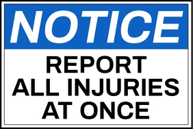 Notice Report Injuries Sign Template