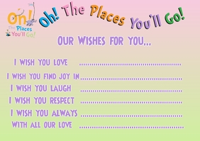 Oh! The Places You'll Go! Our Wishes Postcard template